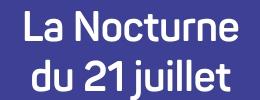 La Nocturne du 21 juillet
