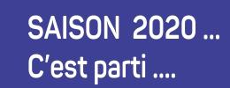 Saison 2020 ... demandez le programme !
