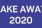 Take away 2020
